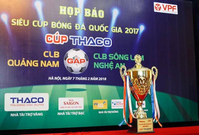 500 triệu đồng tiền thưởng trong trận Siêu cúp QG 2017 - Cúp Thaco