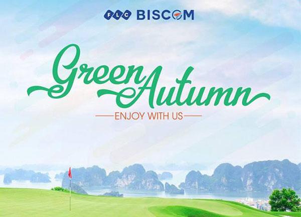 """Tháng 9/2018: FLC Biscom tổ chức chuỗi giải đấu """"Green Autumn - Enjoy with us"""""""