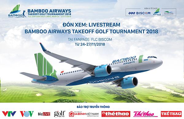 Bamboo Airways Takeoff Golf Tournament 2018: Giải đấu của những kỷ lục