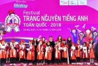 150 bài thi xuất sắc tại Vòng chung kết Festival Trạng Nguyên Tiếng Anh toàn quốc 2018
