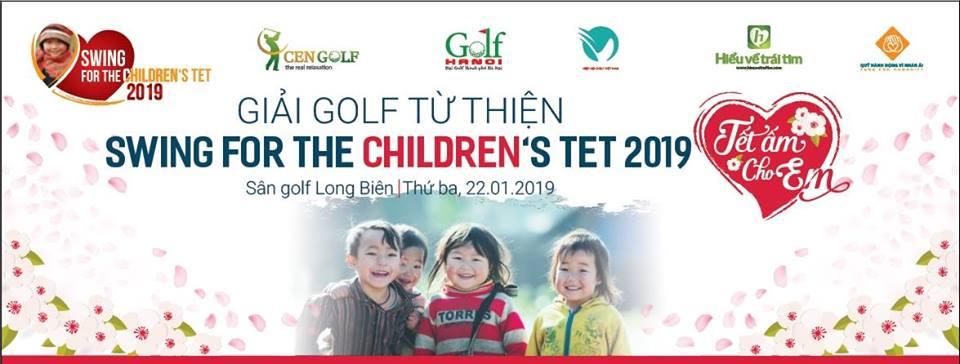 Giải golf từ thiện Swing For The Children's Tet 2019 chuẩn bị khởi tranh