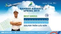 Bamboo Airways Spring 2019: Vượt qua gần 1500 đối thủ, golfer Trần Lưu Sơn lên ngôi vô địch