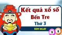 XSBT 26/3 – KQXSBT 26/3 - Xổ số Bến Tre hôm nay ngày 26/3/2026 thứ 3