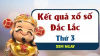 XSDLK 26/3 – KQXSDLK 26/3 - Xổ số Đắc Lắc hôm nay ngày 26/3/2026 thứ 3