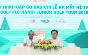 """Công bố hệ thống giải golf trẻ """"FLC Hanoi junior Golf Tour 2019""""."""