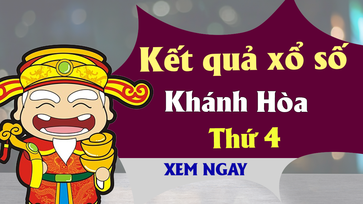 XSKH 22/5 - KQXSKH 22/5 - Xổ số Khánh Hòa ngày 22 tháng 5 năm 2019