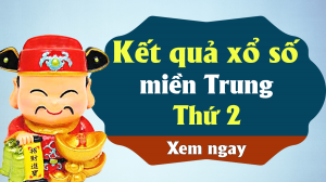 XSMT 20/5 – KQXSMT 20/5 – Kết quả xổ số miền Trung ngày 20 tháng 5