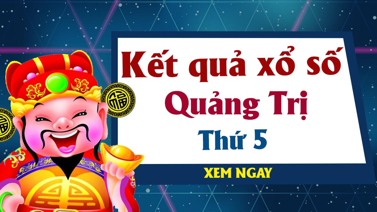 XSQT 30/5 – KQXSQT 30/5 - Xổ số Quảng Trị ngày 30 tháng 5 năm 2019