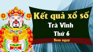 XSTV 7/6 – KQXSTV 7/6 - Xổ số Trà Vinh ngày 7 tháng 6 năm 2019