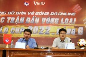 VFF bán vé Vòng loại World Cup 2022 qua ứng dụng VinID