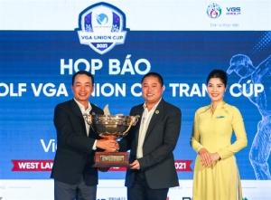 Hiệp hội golf Việt Nam công bố giải golf  VGA Union Cup 2021